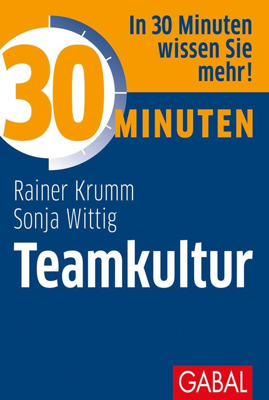 30 Minuten Teamkultur