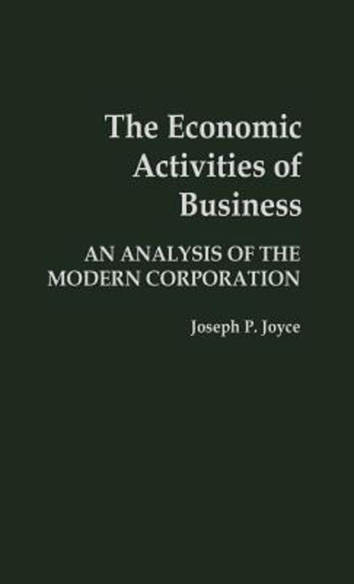 an analysis of the modern economic activities and concepts of praxeological analysis