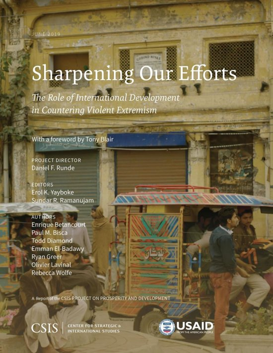 Sharpening Our Efforts: The Role of International Development in Countering Violent Extremism