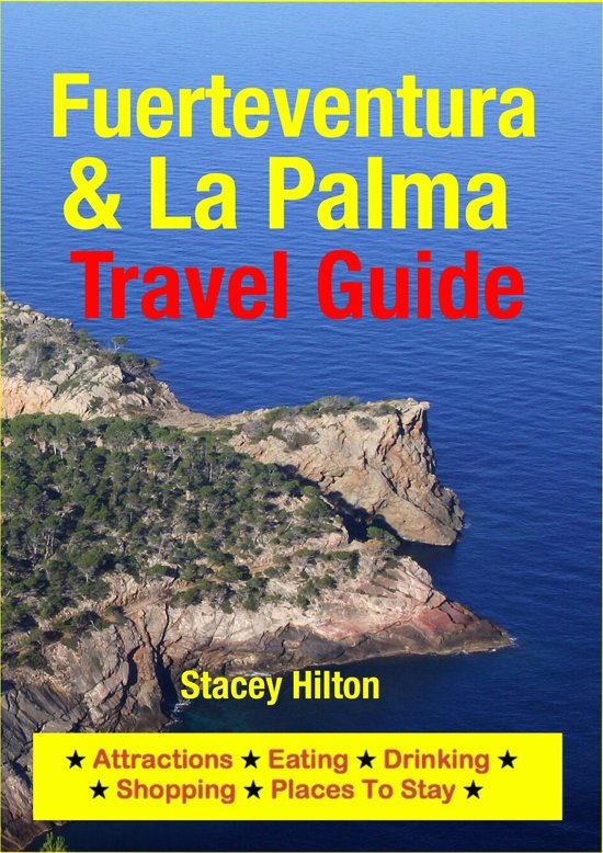 Fuerteventura & La Palma Travel Guide