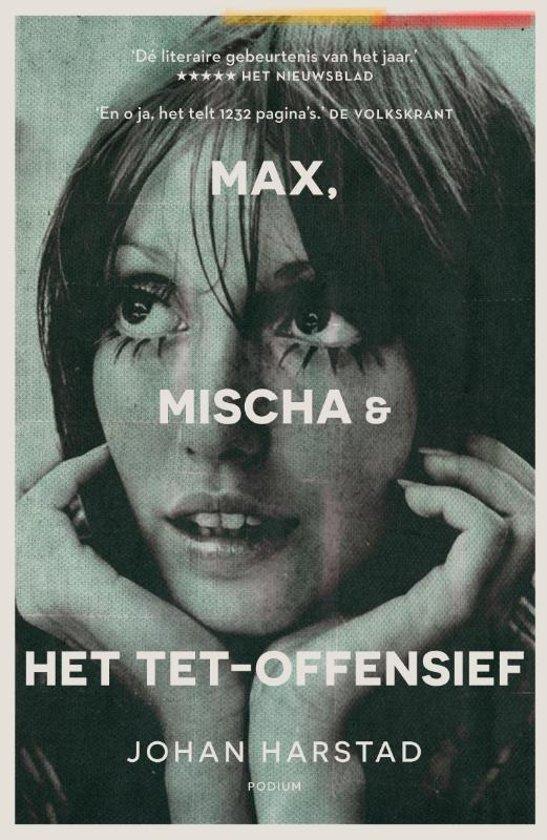 Afbeelding van Max, Mischa & het Tet-offensief