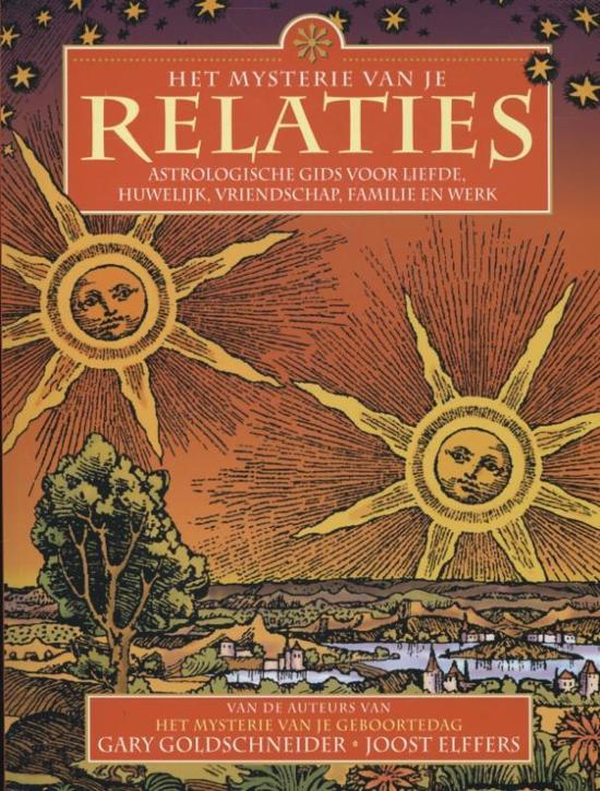 Boek cover Het mysterie van je relaties van Gary Goldschneider (Paperback)