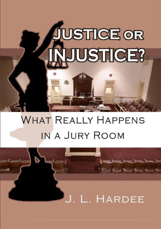 Justice or Injustice?