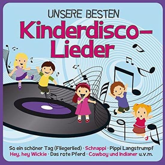 Unsere Besten -Kinderdisco Lieder