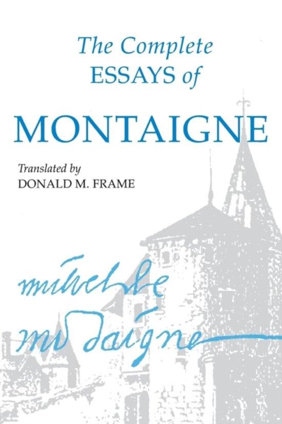 bol.com   The Complete Essays of Montaigne, Michel Eyquem De ...