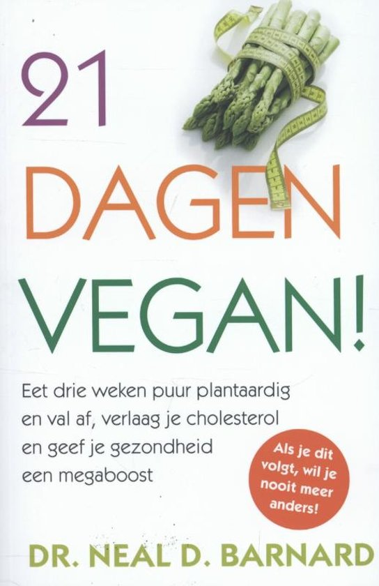 21 dagen vegan neal d barnard 9789045200989 for Vegan boek