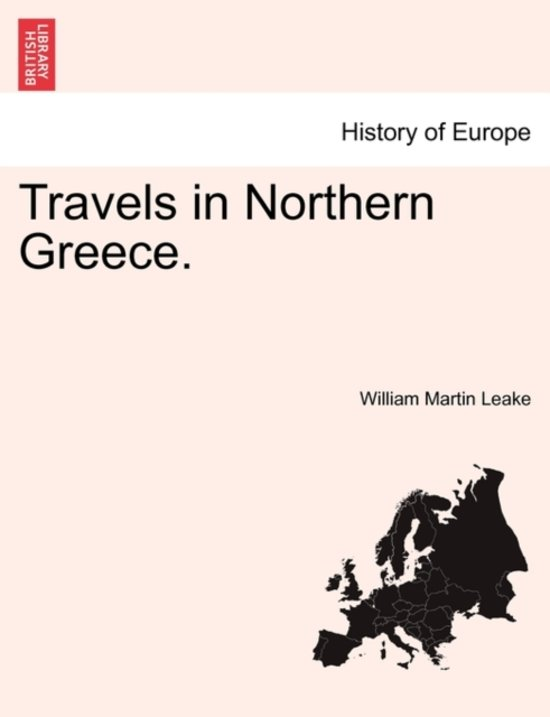 Travels in Northern Greece.