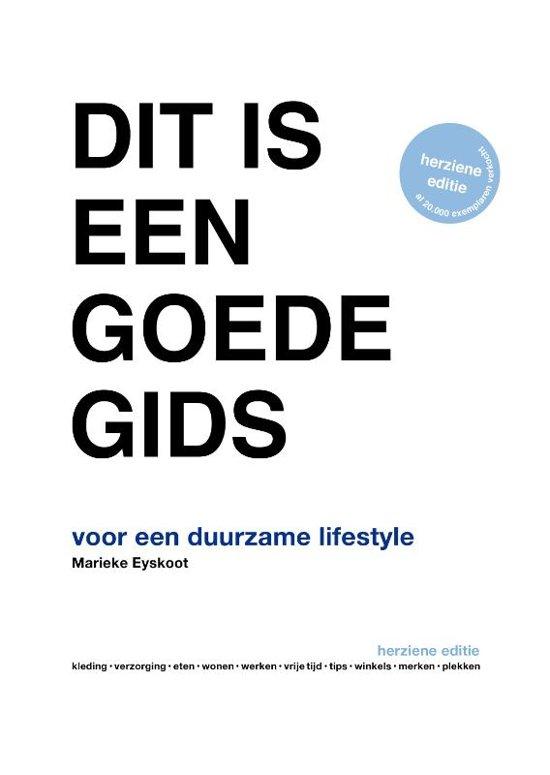 Boek cover Dit is een goede gids van Marieke Eyskoot (Hardcover)