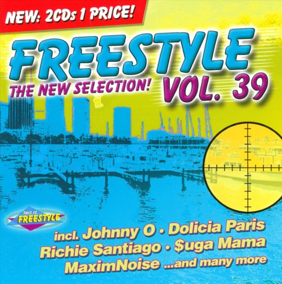 Freestyle:The New Selection - Vol. 39