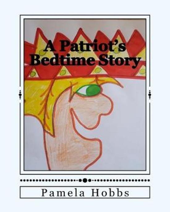 A Patriot's Bedtime Story