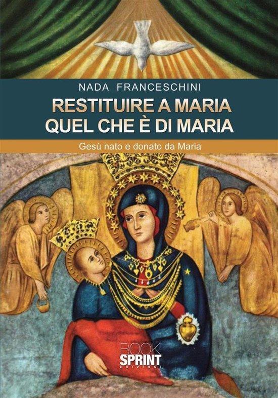 Restituire a Maria quel che è di Maria