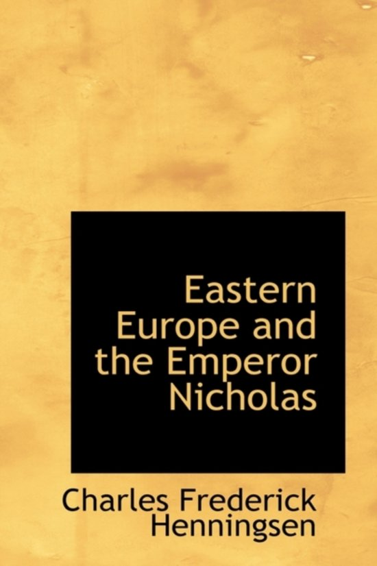 Eastern Europe and the Emperor Nicholas