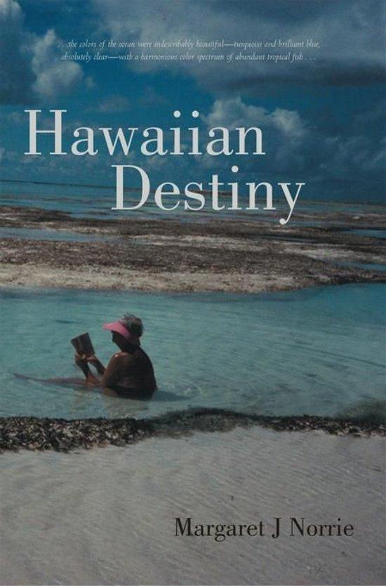 Hawaiian Destiny