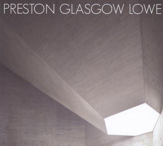 Preston/Glasgow/Lowe