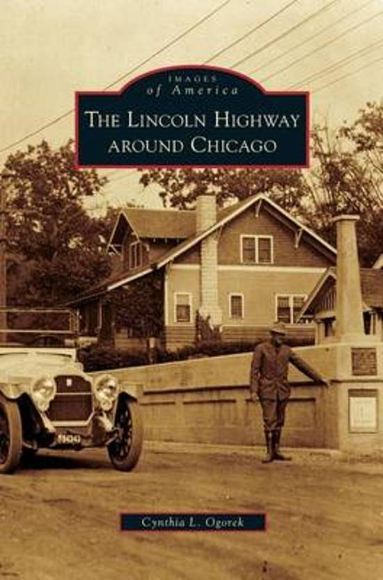 Lincoln Highway Around Chicago