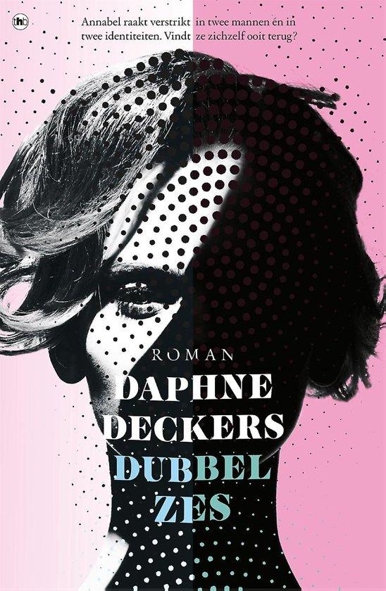 Boek cover Dubbel zes van Daphne Deckers (Onbekend)