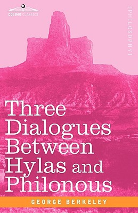 three dialogues between hylas and philonous Ebook available for $650 click here for more information a model of what an edition of a philosophic text for an introductory level should be.