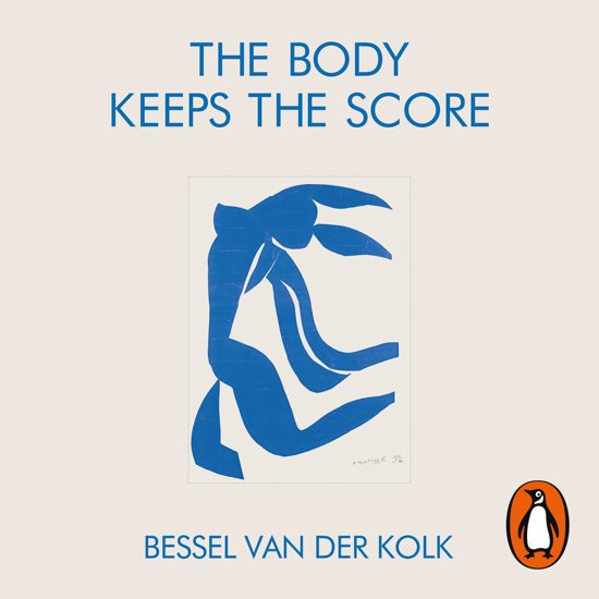 Boek cover The Body Keeps the Score van Bessel van der Kolk (Onbekend)