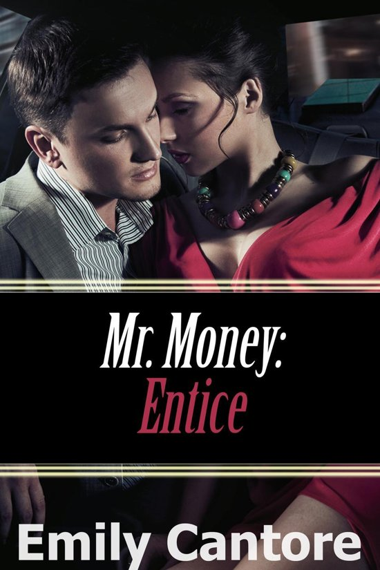 Boek cover Entice: Mr. Money van Emily Cantore (Onbekend)