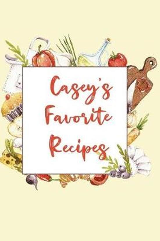 Casey's Favorite Recipes