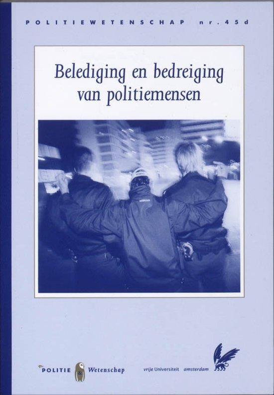 Boek cover Belediging en bedreiging van politiemensen van Jan NaeyÉ