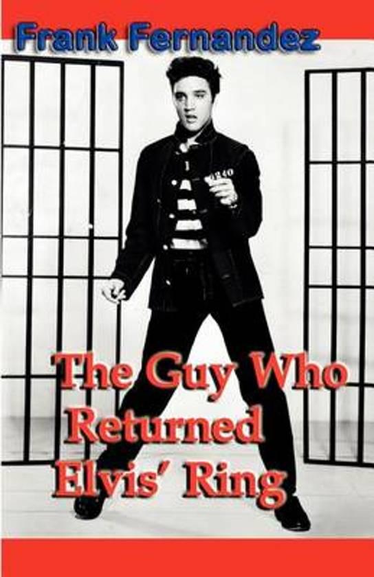 The Guy Who Returned Elvis' Ring
