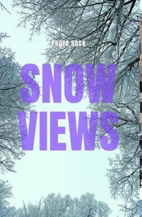 Snow Views