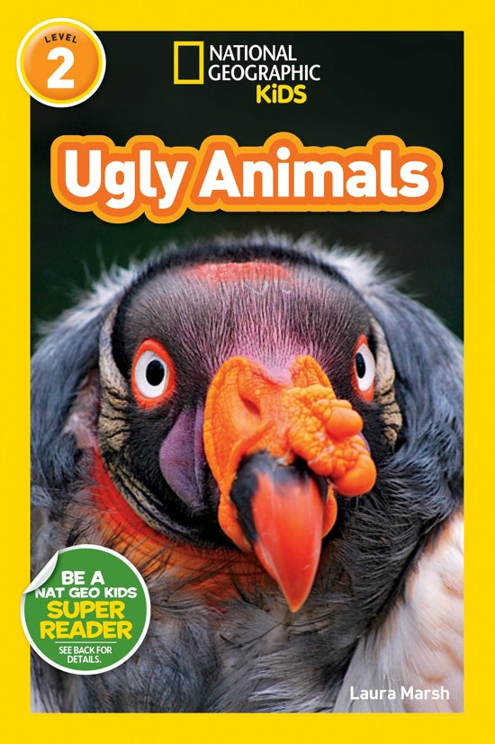 Nat Geo Readers Ugly Animals Lvl 2