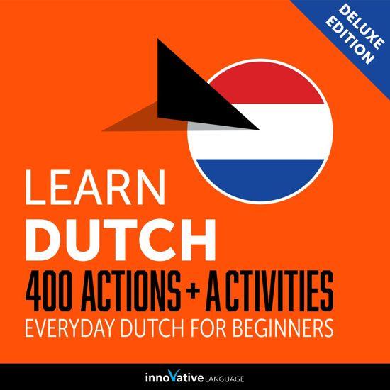 Afbeelding van Learn Dutch: 400 Actions + Activities - Everyday Dutch for Beginners (Deluxe Edition)