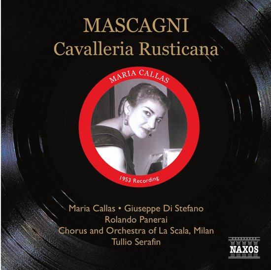 Mascagni: Cavalleria rusticana (Callas, di Stefano, Serafin) (1953)