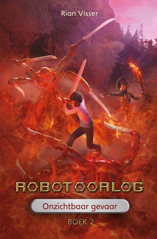 Robotoorlog 2 - Robotoorlog – Boek 2: Onzichtbaar gevaar
