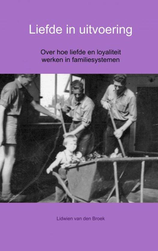 Download Liefde In Uitvoering Pdf Lidwien Van Wissen Van Den Broek