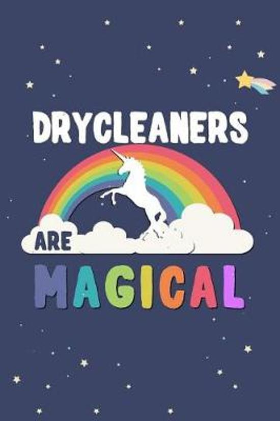 Drycleaners Are Magical Journal Notebook