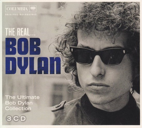 The Real… Bob Dylan (The Ultimate Collection)
