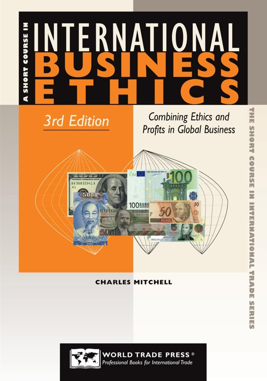 Short Course In International Business Ethics 3rd Combining And Profits Global