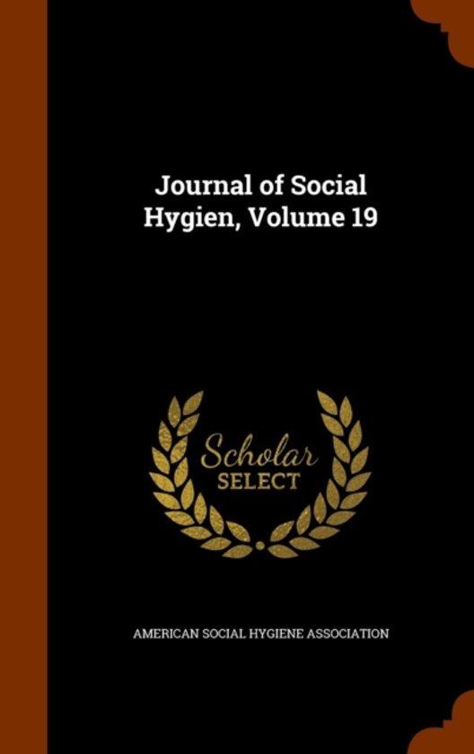 Journal of Social Hygien, Volume 19