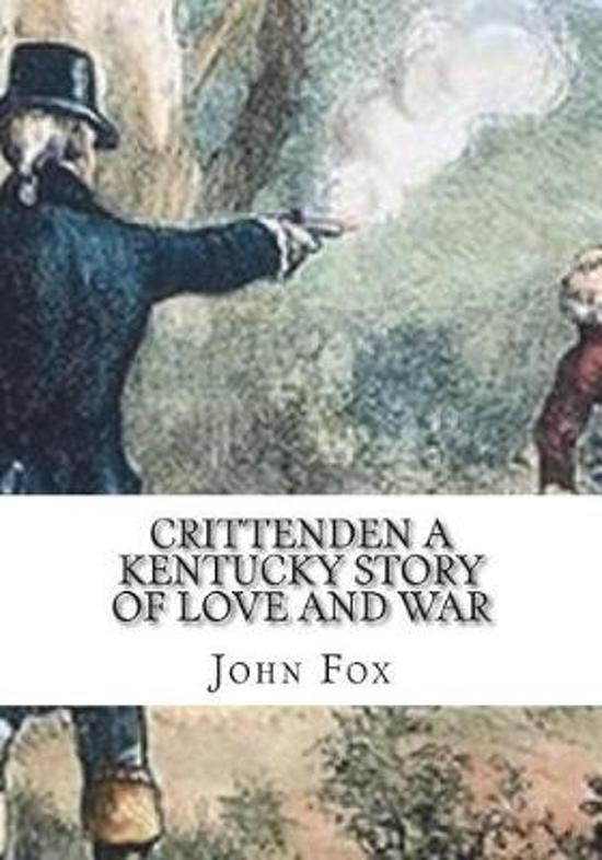 Crittenden a Kentucky Story of Love and War