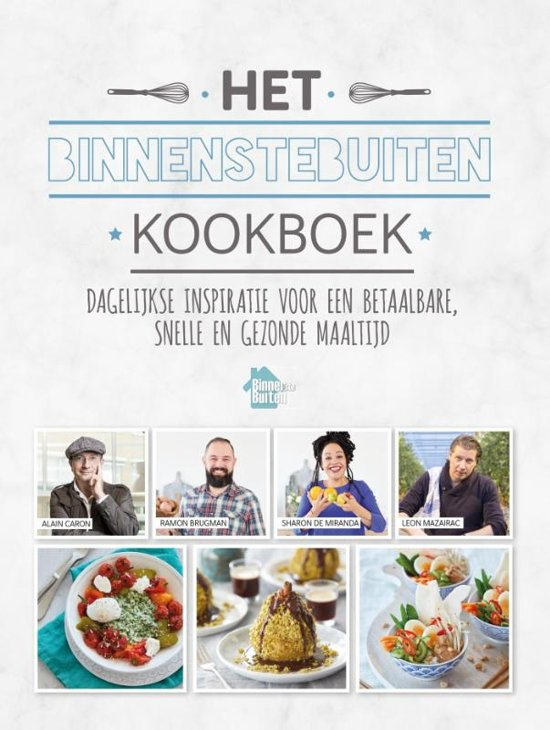 Boek cover Het BinnensteBuiten kookboek van Alain Caron (Hardcover)