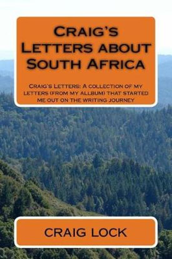 Craig's Letters about South Africa