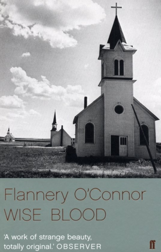 an analysis of flannery oconnors noted religious work wise blood as the tale of the perplexing journ