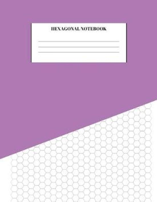 Hexagonal Notebook: Graph Paper Sheets For Organic Chemistry, Biochemistry, Gaming, Mapping, Structuring, Sketches, and Drawing Compositio