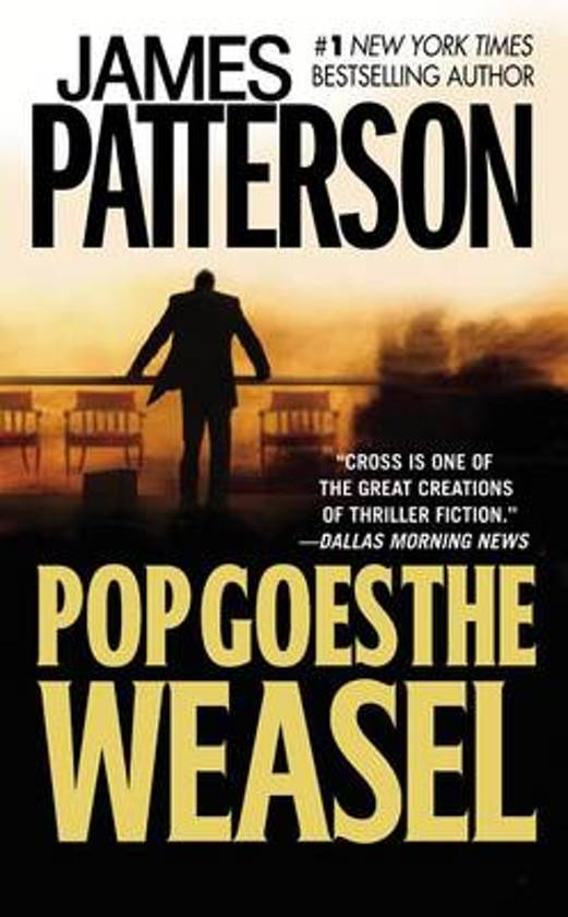 an analysis of the book pop goes the weasel by james patterson