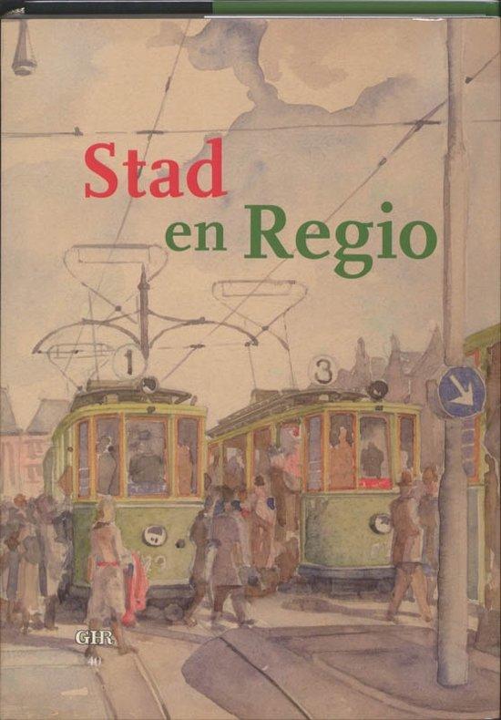 Groninger historische reeks 40 - Stad en Regio