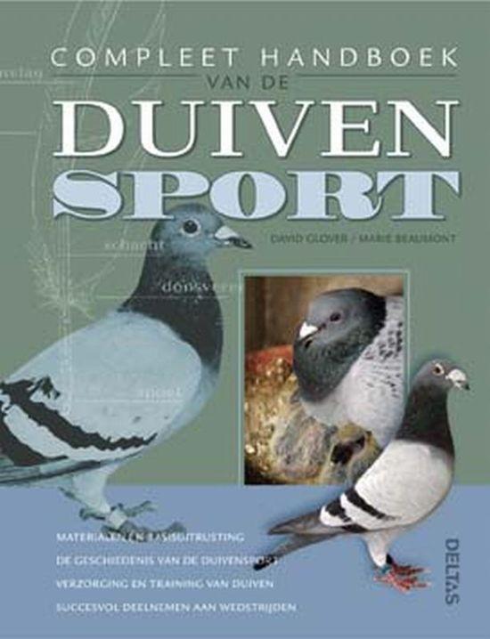 Hobby Compleet De Duif.Bol Com Compleet Handboek Van De Duivensport David Glover