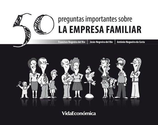 50 Preguntas importantes sobre La Empresa Familiar (version española)