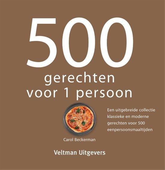 Boek cover 500 gerechten voor 1 persoon van Carol Beckerman (Hardcover)