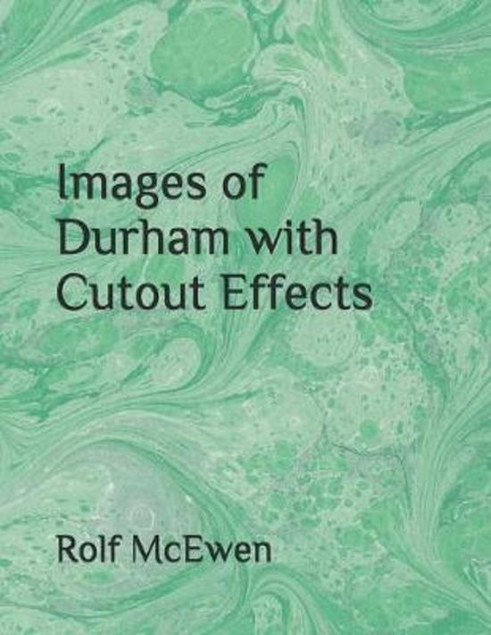 Images of Durham with Cutout Effects
