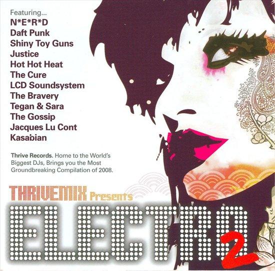 Thrive Mix Presents  Electro 2