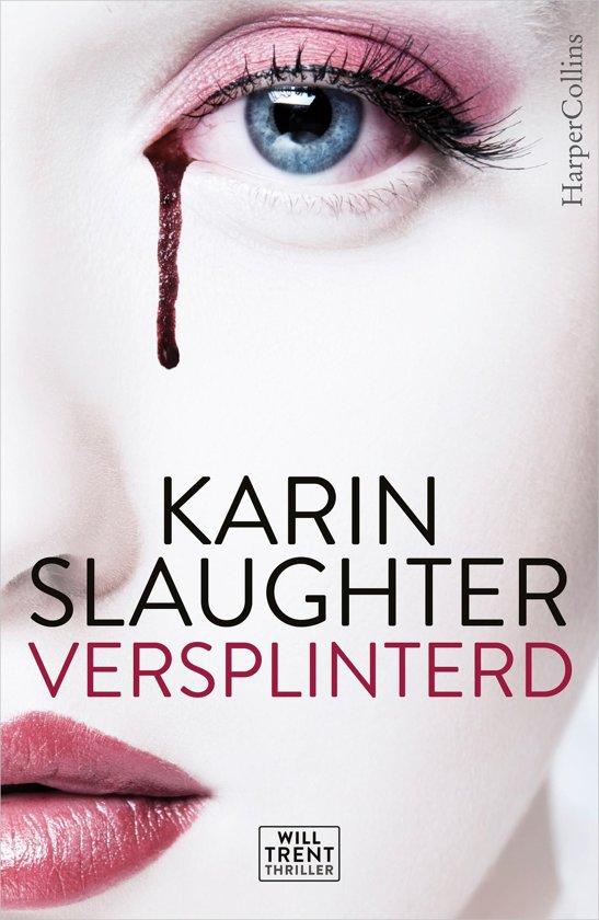 Boek cover Will Trent - Versplinterd van Karin Slaughter (Onbekend)