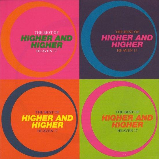 The Best of Heaven 17: Higher & Higher